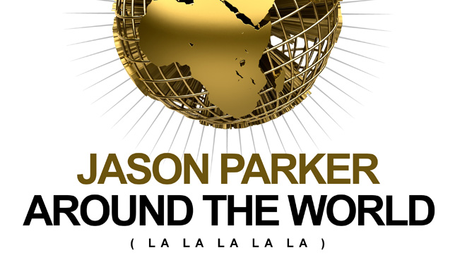 Jason Parker - Around The World (La La La la La)