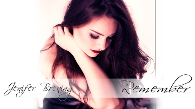 Neu in der DJ-Promo: Jenifer Brening - Remember
