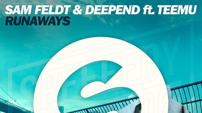 Sam Feldt & Deepend feat. Teemu - Runaways