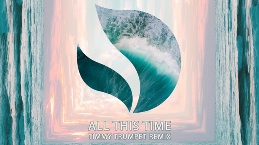 Deorro – All This Time (Timmy Trumpet remix)