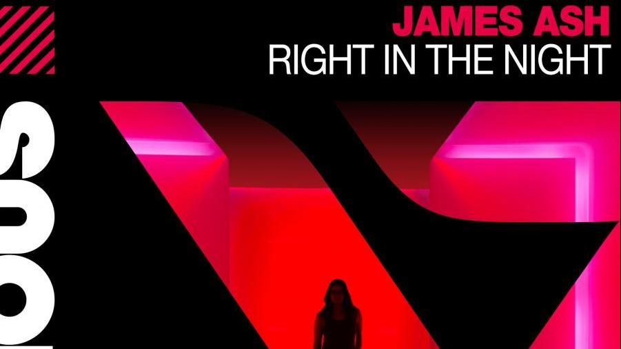 James Ash - Right In The Night