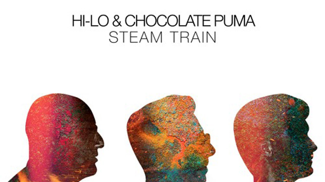 HI-LO & Chocolate Puma - Steam Train
