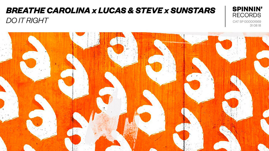 Breathe Carolina x Lucas & Steve x Sunstars - Do It Right