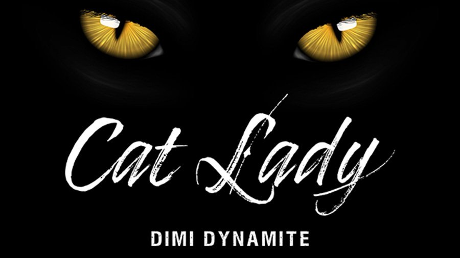 Dimi Dynamite - Cat Lady