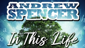 Music Promo: 'Andrew Spencer - In This Life'