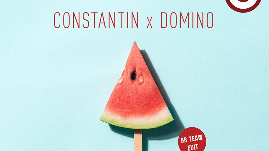 Constantin & Domino - Watermelon Sugar (BB Team Edit)