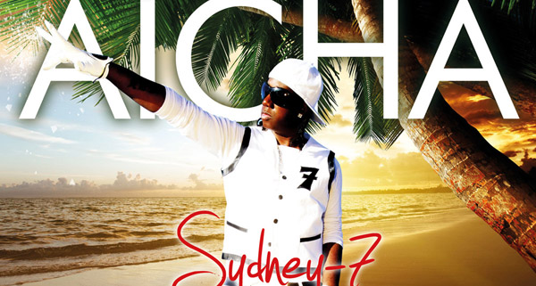 Sydney-7 feat. Tony T & DJ Big-D - Aicha DJ-Promotion
