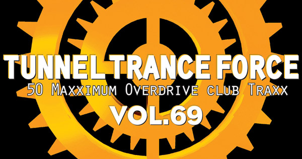 Tunnel Trance Force Vol. 69