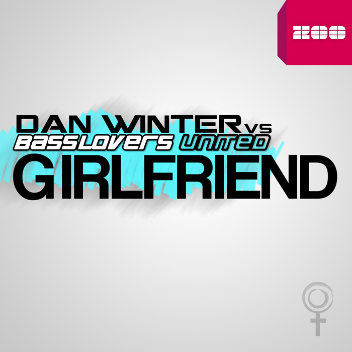 Dan Winter vs. Basslovers United - Girlfriend