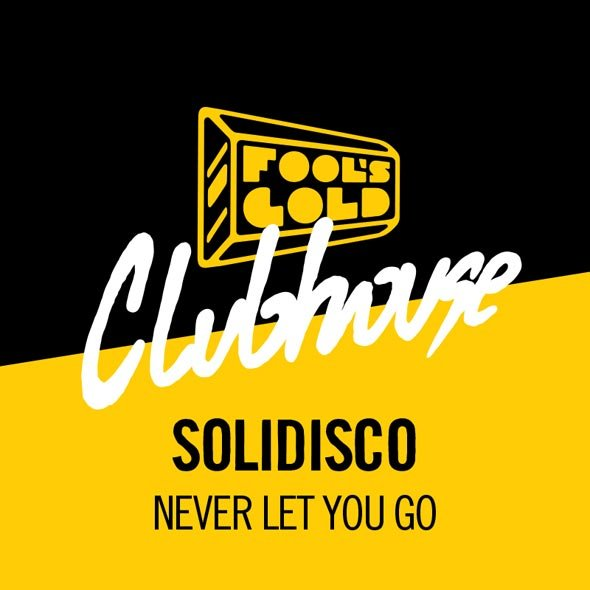 Free Download: Solidisco - Never Let You Go
