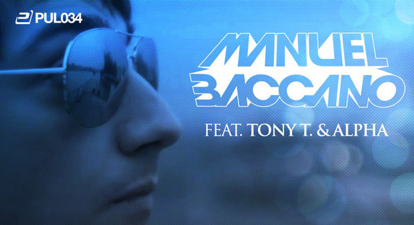 Manuel Baccano feat. Alpha & Tony T. - We Came To Party!