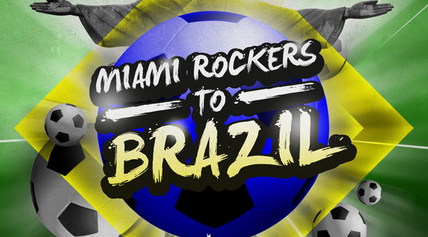 Miami Rockers - To Brazil