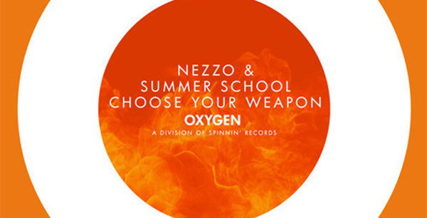NEZZO & Summer School - Choose Your Weapon