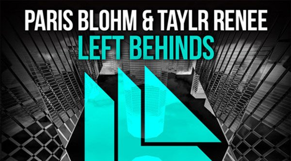 Paris Blohm & Taylr Renee - Left Behinds