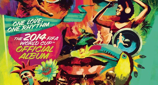 One Love, One Rhythm - The Official 2014 Fifa World Cup Album
