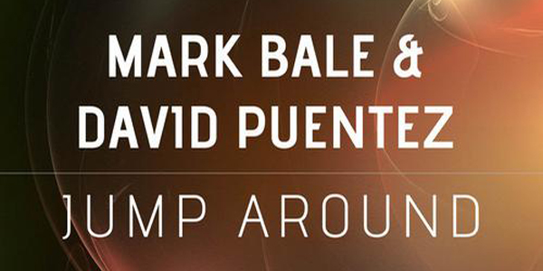 Mark Bale & David Puentez - Jump Around