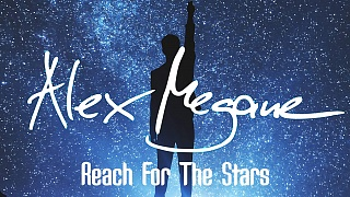 Alex Megane - Reach For The Stars
