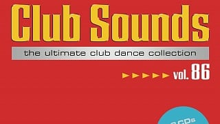 Club Sounds Vol. 86 » [Tracklist]