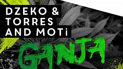 MOTi and Dzeko & Torres - Ganja