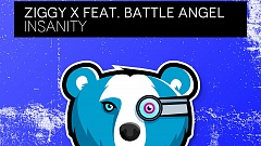 ZIGGY X feat. Battle Angel - Insanity