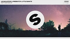 Lucas Steve x Firebeatz ft. Little Giants Keep Your Head Up