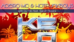 Acero MC & Hotfunkboys with DJ Tilo feat. Sarah Riveira - Ke Lo Ke
