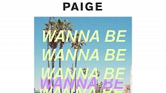 Paige - Wanna Be
