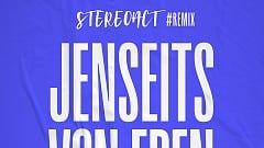 Stereoact + Nino de Angelo - Jenseits von Eden (Stereoact #Remix)