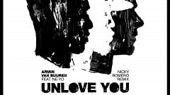 Armin Van Buuren ft. Ne-Yo - Unlove You (Nicky Romero Remix)