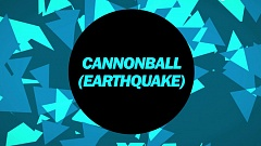 Showtek & Justin Prime ft. Matthew Koma – Cannonball (Earthquake)