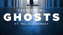 Feenixpawl - Ghosts (feat. Melissa Ramsay)