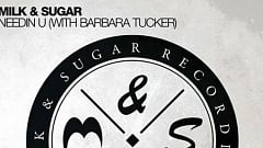 Milk & Sugar with Barbara Tucker - Needin U