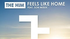 The Him feat. Son Mieux - Feels Like Home