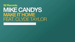 Mike Candys feat. Clyde Taylor - Make It