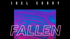Joel Corry - Fallen (feat. Hayley May)