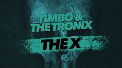 Timbo & The Tronix - The X