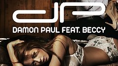 Damon Paul Feat. Beccy - I Was Made For Lovin' You