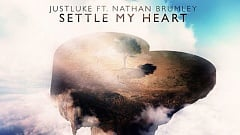 JustLuke Feat. Nathan Brumley - Settle My Heart