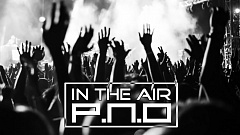 P.N.O - In The Air