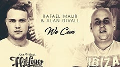 Rafael Maur & Alan Divall - We Can