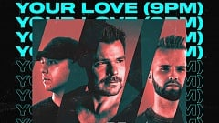 ATB & Topic & A7S – Your Love (9PM)