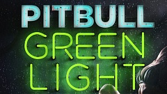 Pitbull feat. Flo Rida & LunchMoney Lewis - GreenLight