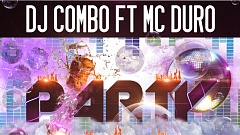 DJ Combo feat. MC Duro - Party Hard