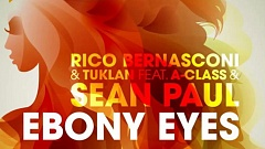 Rico Bernasconi & Tuklan feat. A-Class & Sean Paul - Ebony Eyes