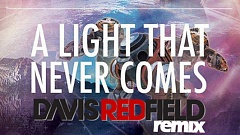 Linkin Park X Steve Aoki - A Light That Never Comes (Davis Redfield Remix)
