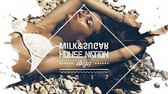Milk & Sugar pres. House Nation Ibiza 2017 » [Tracklist + Minimix]