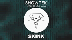 Showtek x Shermanology - Listen To Your Mama
