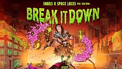 Snails & Space Laces - Break It Down (feat. Sam King)