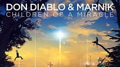 Don Diablo & MARNIK - Children Of A Miracle
