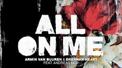 Armin van Buuren & Brennan Heart feat. Andreas Moe - All On Me